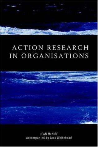 Action Research in Organisations (Routledge Studies in Human Resource Development)