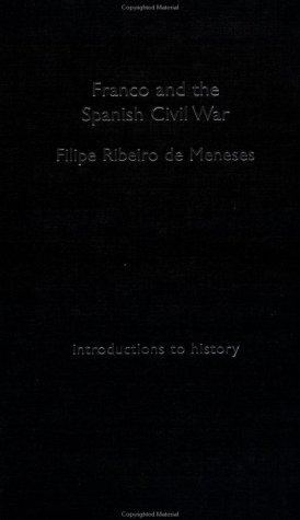 Franco and the Spanish Civil War (Introductions to History (New York, N.Y.).)