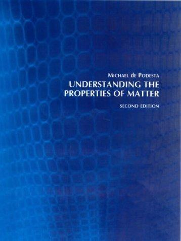 Download Understanding the properties of matter