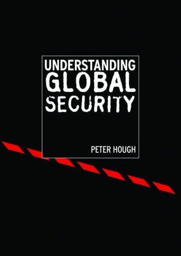 Download Understanding global security