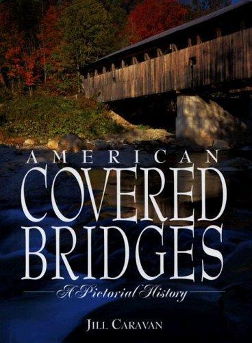 Download American Covered Bridges