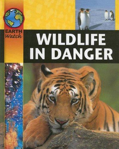 Download Wildlife in Danger (Earth Watch)