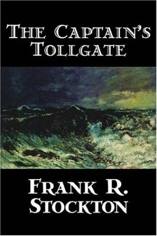 Download The Captain's Tollgate