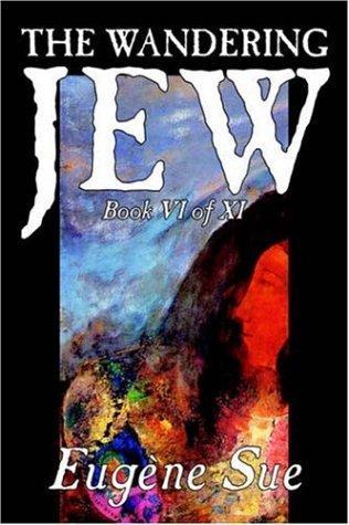 Download The Wandering Jew, Book VI