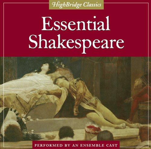 Essential Shakespeare (Highbridge Classics)