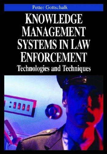 Knowledge Management Systems in Law Enforcement