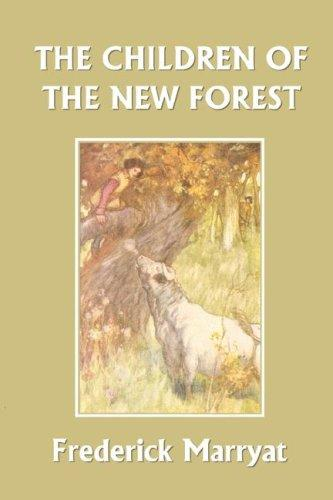 Download The Children of the New Forest (Yesterday's Classics)