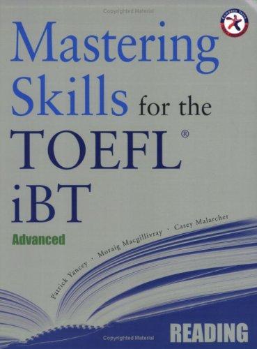 Mastering Skills for the TOEFL iBT, Advanced Reading
