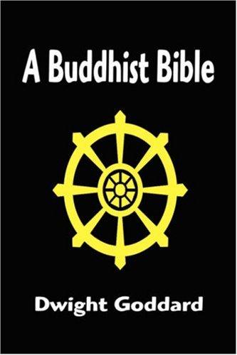 Download A Buddhist Bible