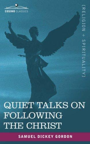 Download Quiet Talks on Following the Christ