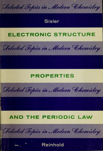 Electronic structure, properties, and the periodic law.