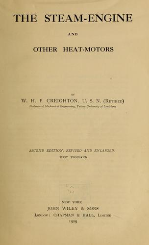 The steam-engine and other heat-motors