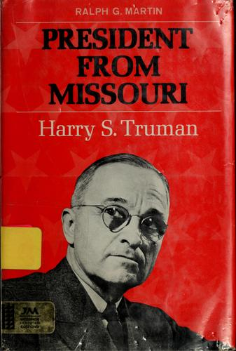 President from Missouri: Harry S. Truman