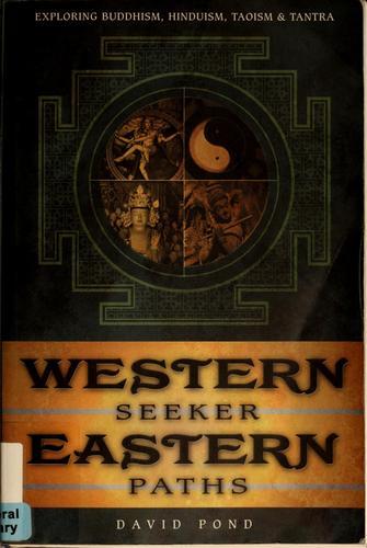 Western seeker, eastern paths