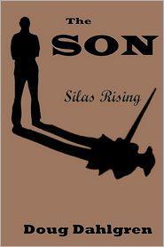 The Son: Silas Rising