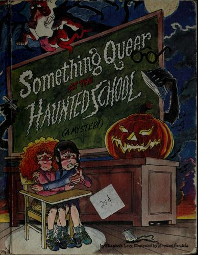 Download Something queer at the haunted school