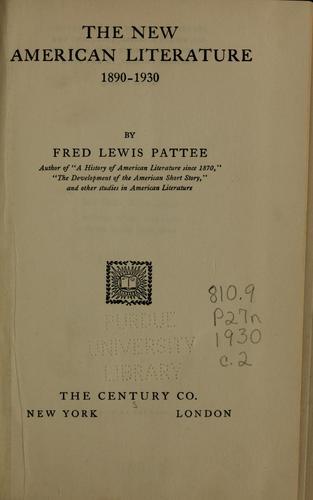 The new American literature, 1890-1930