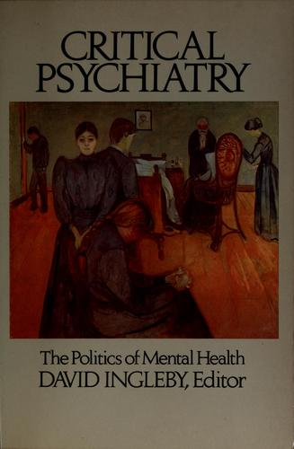 Critical psychiatry by David Ingleby