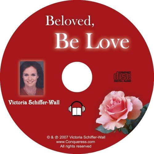 Beloved, Be Love