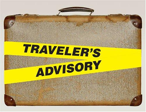 Download The Traveler's Advisory