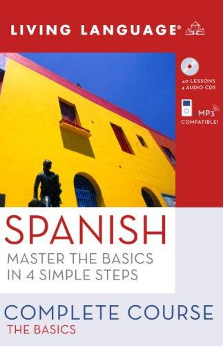 Complete Spanish: The Basics (Book and CD Set): Includes Coursebook, 4 Audio CDs, and Learner's Dictionary (Complete Basic Courses) [CD], Language, Living