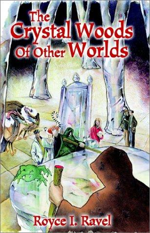 Download The Crystal Woods of Other Worlds
