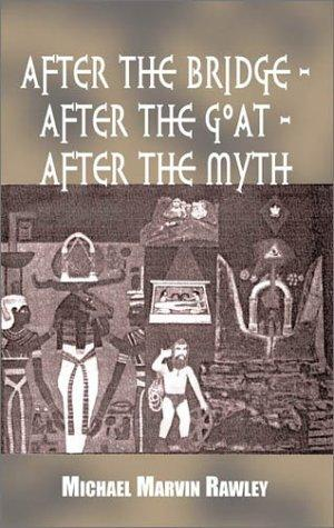 Download After the Bridge – After the Goat – After the Myth