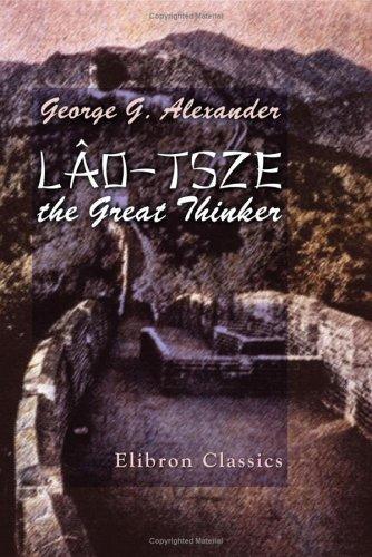 Download Lâo-Tsze the Great Thinker