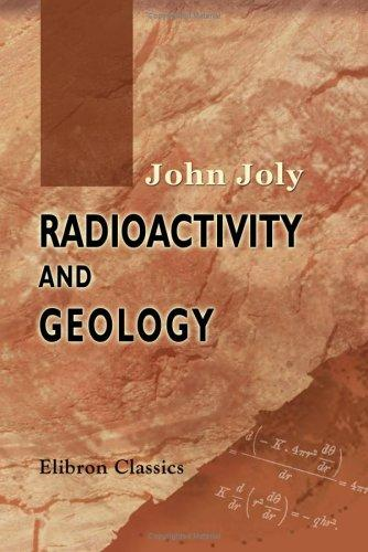 Download Radioactivity and Geology