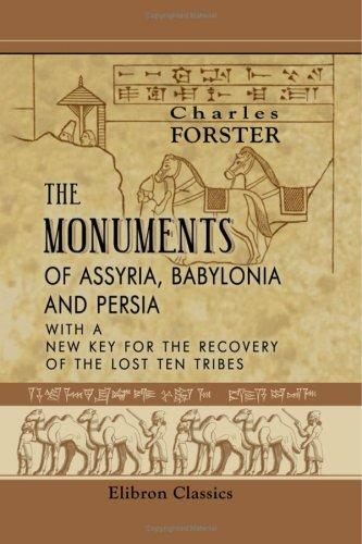 Download The Monuments of Assyria, Babylonia, and Persia