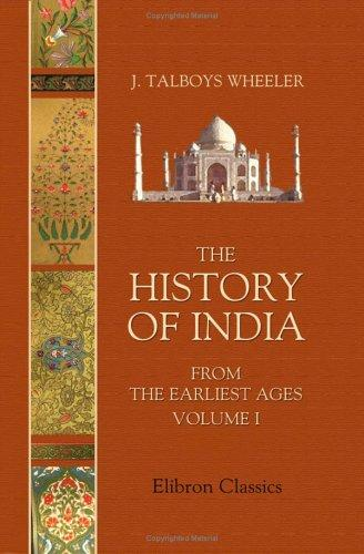 Download The History of India from the Earliest Ages