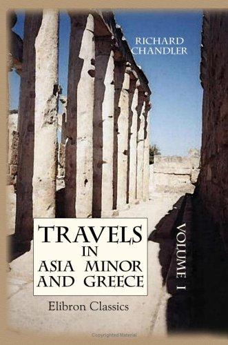 Travels in Asia Minor and Greece