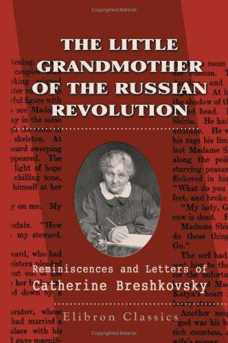 Download The Little Grandmother of the Russian Revolution