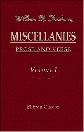Download Miscellanies: Prose and Verse