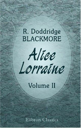 Alice Lorraine by R. D. Blackmore