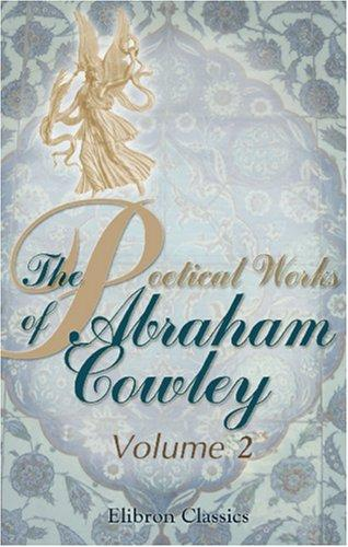 The Poetical Works of Abraham Cowley