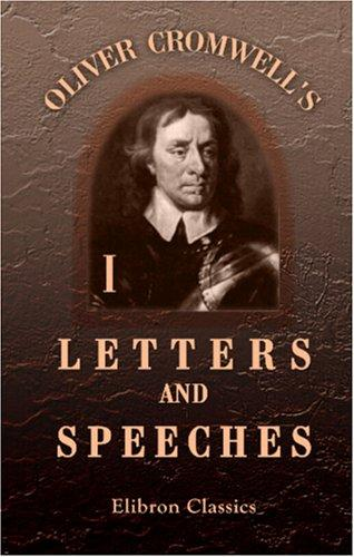 Download Oliver Cromwell's Letters and Speeches, with Elucidations by Thomas Carlyle