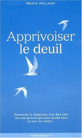 Download Apprivoiser le deuil