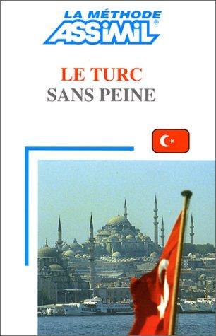 Assimil - Le Turc Sans Peine  [PDF FR l DF]