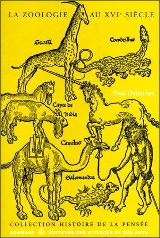 La zoologie au seizième siècle