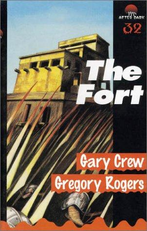 The Fort by Gary Crew