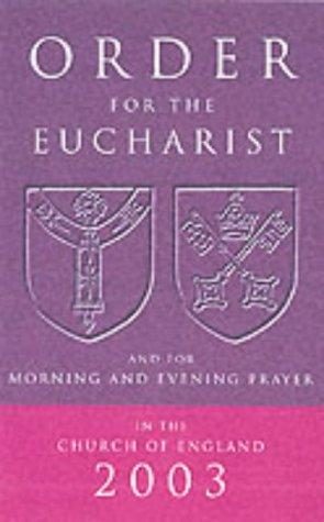 Download Order for the Eucharist and for Morning and Evening Prayer in the Church of England