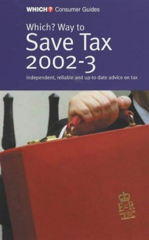 """""""Which?"""" Way to Save Tax (""""Which?"""" Guides)"""
