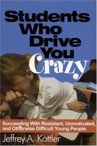 Students Who Drive You Crazy