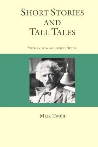 Short Stories and Tall Tales (Courage Literary Classics)