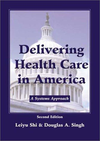 Download Delivering Health Care in America