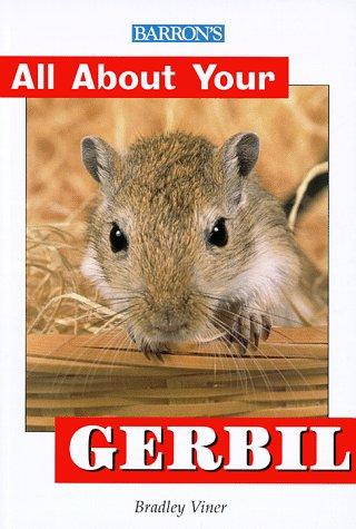 All About Your Gerbil