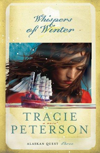 Download Whispers of Winter (Alaskan Quest #3)
