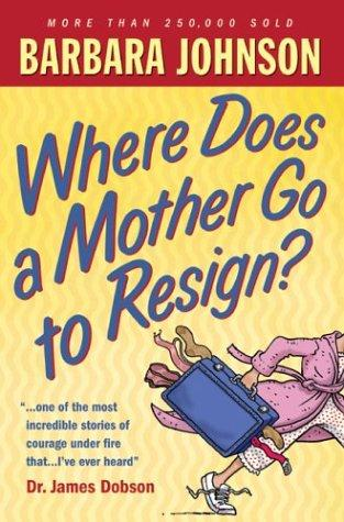 Download Where Does a Mother Go to Resign