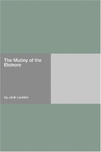 Download The Mutiny of the Elsinore